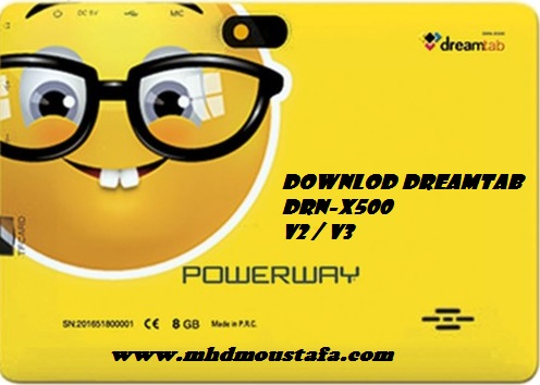 POWERWAY DREAMTAB DRN-X500 ROM DOWNLOAD